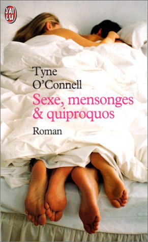Sexe, Mensonges Et Quiproquos by Tyne O'Connell