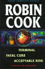 Terminal / Fatal Cure / Acceptable Risk
