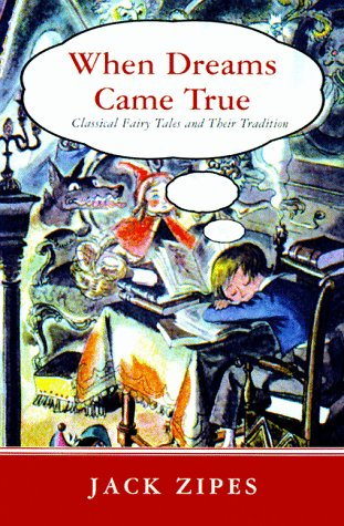 When Dreams Came True by Jack Zipes