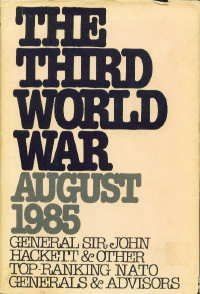 The Third World War August 1985 by John W. Hackett