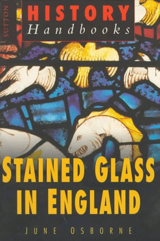 Stained Glass In England by June Osborne