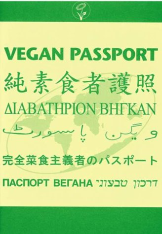 Vegan Passport by George D. Rodger
