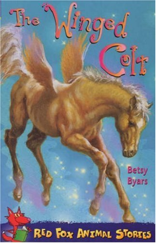 The Winged Colt Of Casa Mia by Betsy Byars