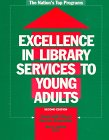 Excellence in Library Services to Young Adults: The Nation's Top Programs