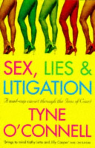 Sex, Lies & Litigation by Tyne O'Connell