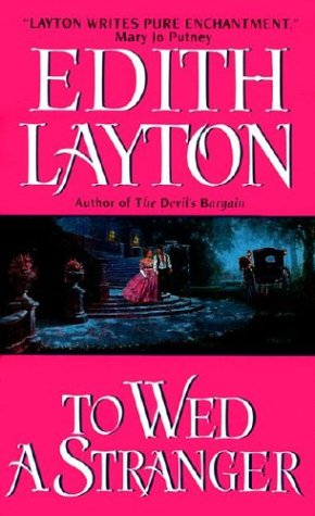 To Wed a Stranger by Edith Layton