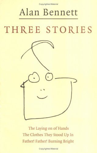 Three Stories by Alan Bennett