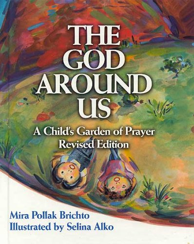 The God Around Us by Mira Pollak Brichto