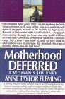 Motherhood Deferred: A Woman's Journey