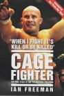 Cage Fighter: The True Story of Ian The Machine Freeman