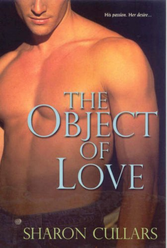 The Object of Love by Sharon Cullars