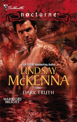 Dark Truth (Warriors For The Light #2) By Lindsay McKenna