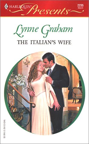 The Italian's Wife (A Mediterranean Marriage, #2)