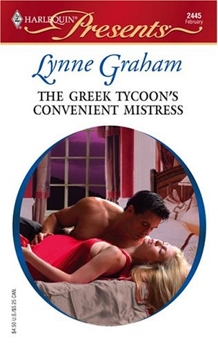 The Greek Tycoon's Convenient Mistress by Lynne Graham
