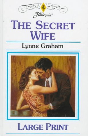 The Secret Wife by Lynne Graham