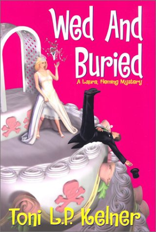 Wed and Buried (Laura Fleming, #8)