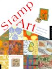Stamp Art: 15 original rubber stamp projects