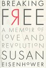 Breaking Free: A Memoir of Love and Revolution