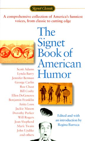The Signet Book of American Humor by Regina Barreca