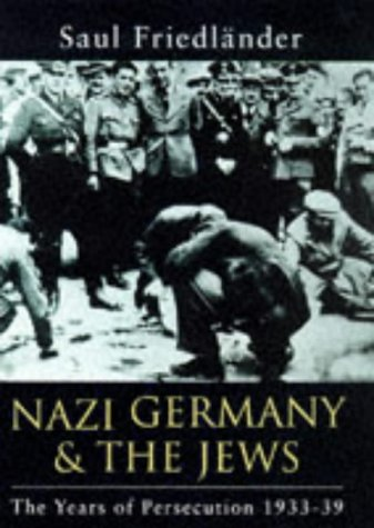 Nazi Germany and the Jews: Years of Persecution, 1933-39 Nazi Germany and the Jews 1
