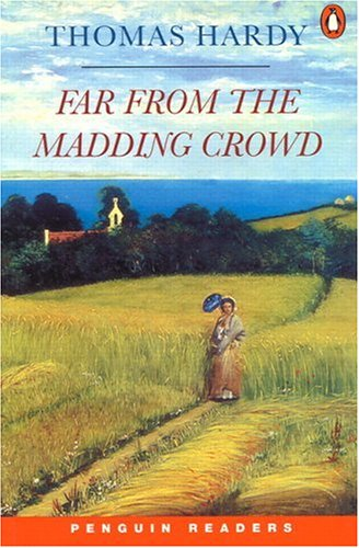 Get Far From The Madding Crowd (Penguin Readers: Level 4) CHM