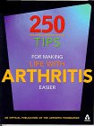 250 Tips For Making Life With Arthritis Easier