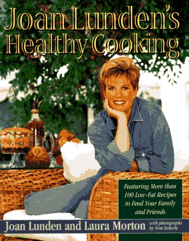 Joan Lunden's Healthy Cooking