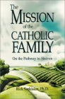 The Mission of the Catholic Family: On the Pathway to Heaven