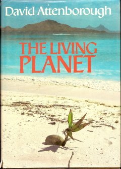 The Living Planet by David Attenborough