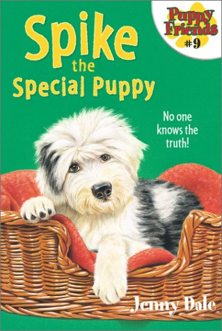 Spike the Special Puppy  by  Jenny Dale