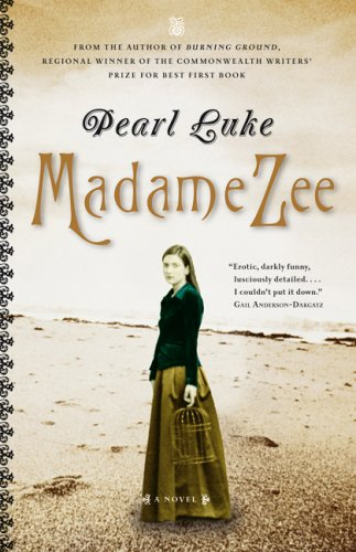 Madame Zee by Pearl Luke