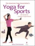 The American Yoga Association's Yoga for Sports