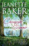 Chesapeake Summer by Jeanette Baker