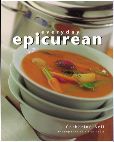 Everyday Epicurean by Catherine Bell