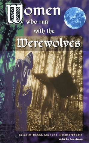 Women Who Run with the Werewolves by Pam Keesey