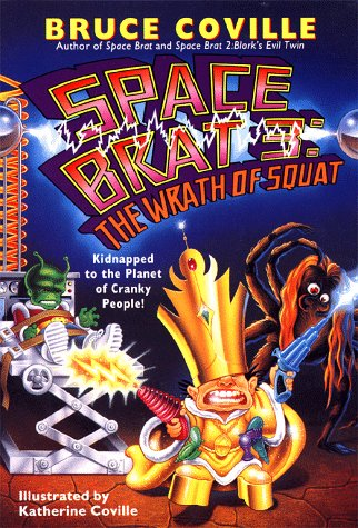 The Wrath of Squat by Bruce Coville