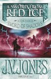 A Sword from Red Ice by J.V. Jones