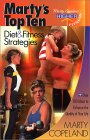 Marty's Top Ten: Diet and Fitness Strategies (Marty Copeland's Higher Fitness) (Marty Copeland's Higher Fitness)