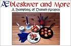 Æbleskiver and More: A Sampling of Danish Recipes