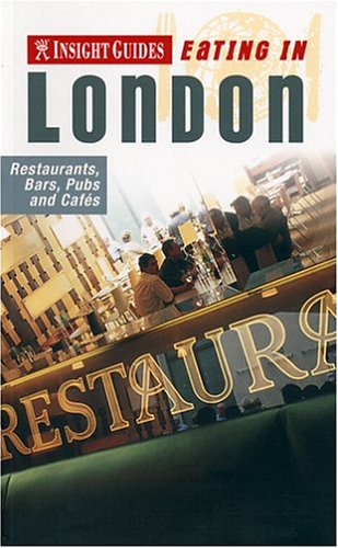 Insight Guides Eating in London