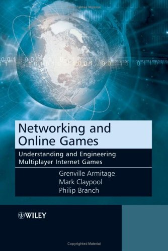 Networking and Online Games by Grenville Armitage