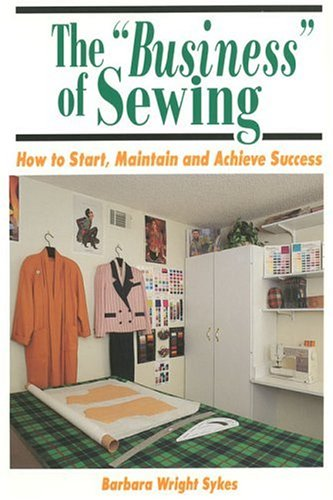 """The """"Business"""" Of Sewing by Barbara Wright Sykes"""