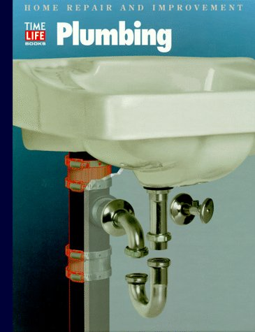 Plumbing (Home Repair and Improvement by Time-Life Books