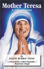 Mother Teresa: Saint of Calcutta