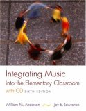 Integrating Music Into the Elementary Classroom [With CD (Audio)]