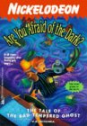 The Tale of the Bad Tempered Ghost (Are You Afraid of the Dark, #15)