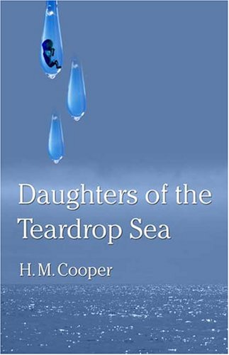 Daughters of the Teardrop Sea by H.M. Cooper