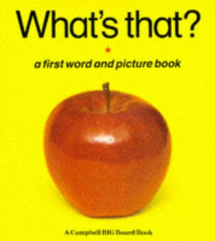 What's That?: A First Word and Picture Book