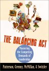 The Balancing Act: Mastering The Competing Demands Of Leadership