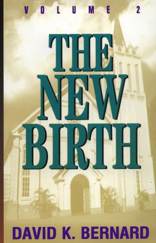 New Birth (Series in Pentecostal Theology #2), The